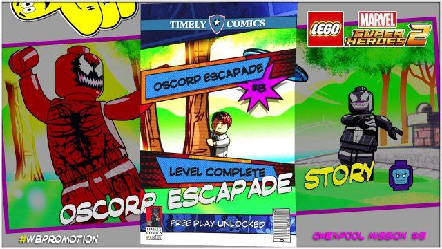 Lego Marvel Superheroes 2: Gwenpool Mission 8 / Oscorp Escapade STORY – HTG
