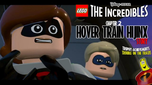 Lego The Incredibles: Chapter 2 / Hover Train Hijinx STORY – HTG