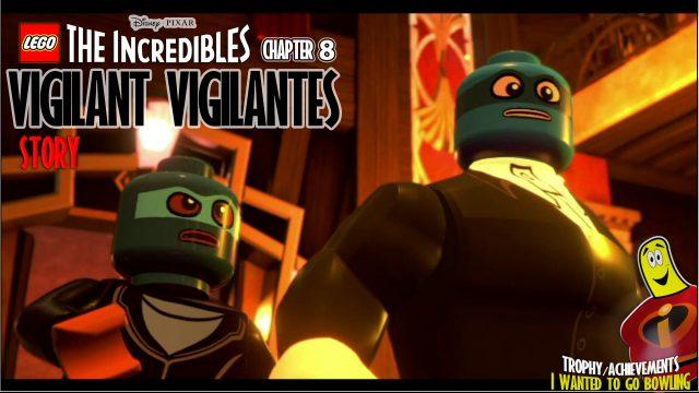 Lego The Incredibles: Chapter 8 / Vigilant Vigilantes STORY – HTG