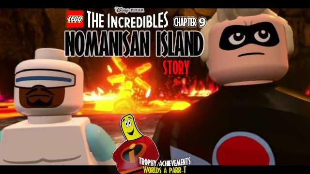 Lego The Incredibles: Chapter 9 / Nomanisan Island STORY – HTG