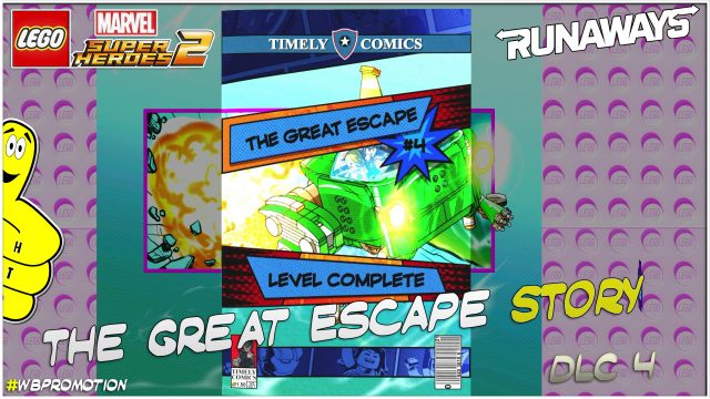 Lego Marvel Superheroes 2: The Great Escape (Runaways) DLC STORY – HTG