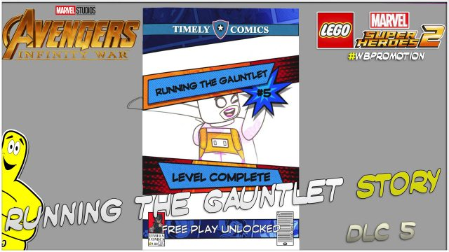 Lego Marvel Superheroes 2: Running The Gauntlet (Infinity War) DLC STORY – HTG