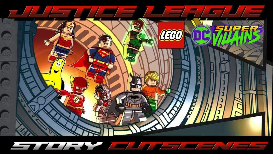 Lego DC Super-Villains: All Justice League Story Cutscenes – HTG