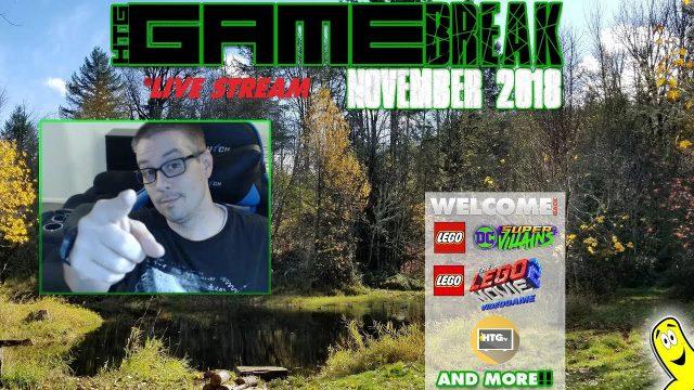 Gamebreak: November 2018 LIVE!! – HTGtv