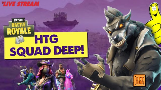 Fortnite Battle Royale: HTG SQUAD DEEP! (10-8-18) – HTGtv