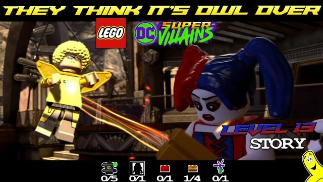 Lego DC Super-Villains: Level 13 / They Think It's Owl Over STORY – HTG