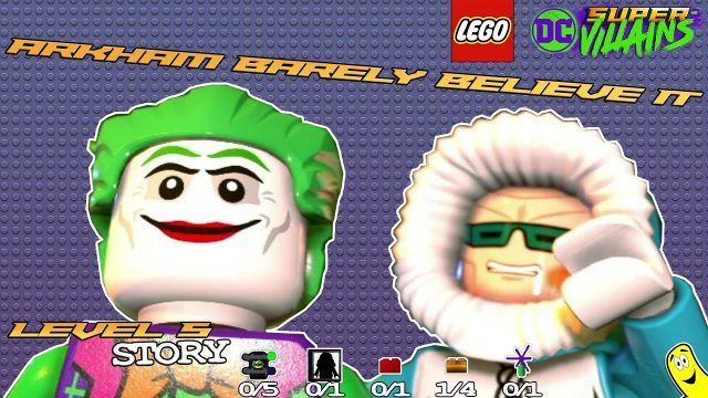 Lego DC Super-Villains: Level 5 / Arkham Barely Believe It STORY – HTG