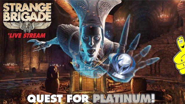 Strange Brigade: Quest for Platinum  (9/25/18) – HTGTv