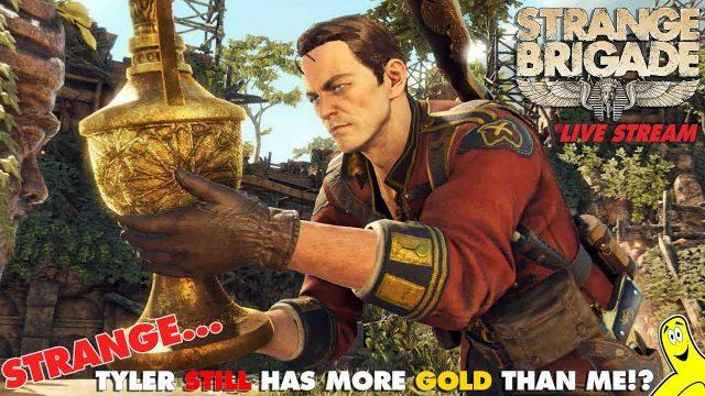 Strange Brigade: Strange… Tyler still has more gold than me?!  (9/24/18) – HTGTv