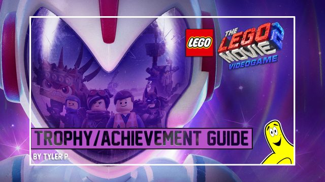 LEGO Movie 2: The Video Game Trophy/Achievement Guide